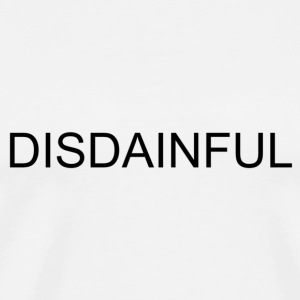 DISDAINFUL White - Men's Premium T-Shirt
