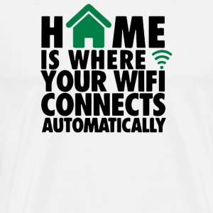 home is where your wifi connects autonatically cop - Men's Premium T-Shirt