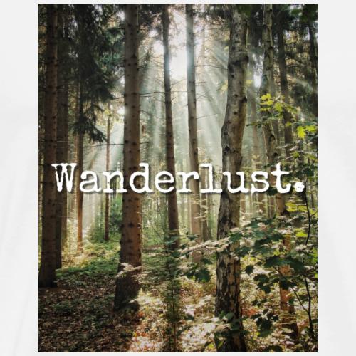 Wanderlust. - Men's Premium T-Shirt