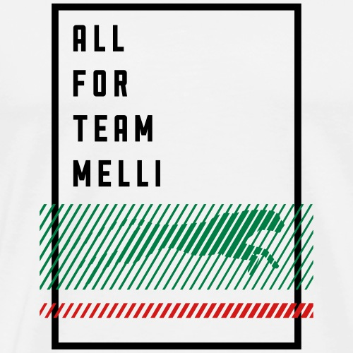 All For Team Melli - Men's Premium T-Shirt