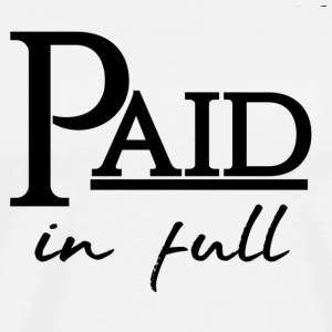 paid in full - Men's Premium T-Shirt