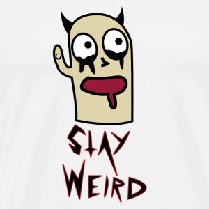 Stay Weird! - Men's Premium T-Shirt