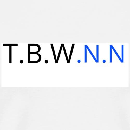 T.B.W.N.N - Men's Premium T-Shirt