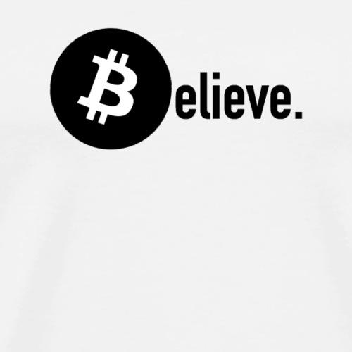 Believe (in Bitcoin) - Men's Premium T-Shirt