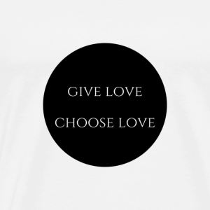 givelovechooselove - Men's Premium T-Shirt