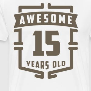 Awesome 15 Years Old - Men's Premium T-Shirt