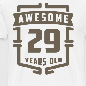 Awesome 29 Years Old - Men's Premium T-Shirt