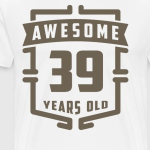 Awesome 39 Years Old - Men's Premium T-Shirt
