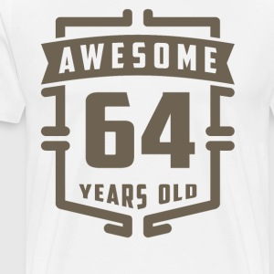 Awesome 64 Years Old - Men's Premium T-Shirt