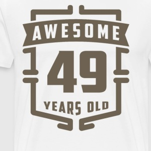 Awesome 49 Years Old - Men's Premium T-Shirt