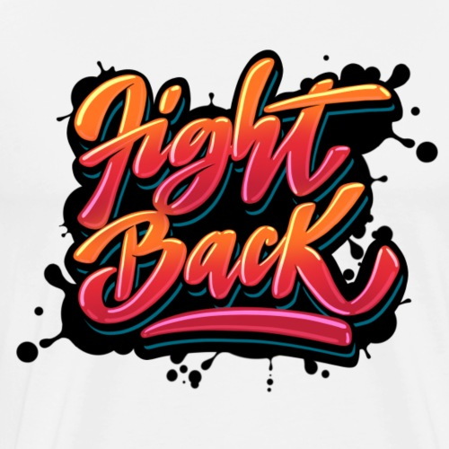FIGHT BACK - Men's Premium T-Shirt