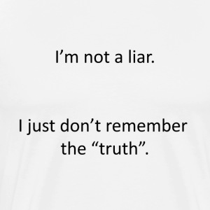 I'm not a liar - Men's Premium T-Shirt