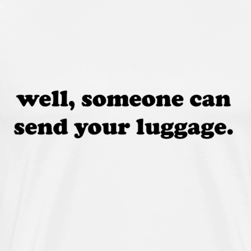luggage - Men's Premium T-Shirt