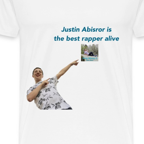 Justin Abisror is the best rapper alive - Men's Premium T-Shirt