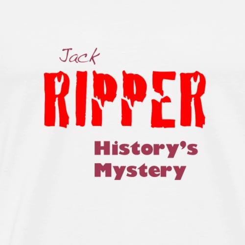 Jack Ripper History's Mystery - Men's Premium T-Shirt