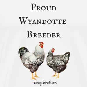 Proud Wyandotte Breeder - Men's Premium T-Shirt