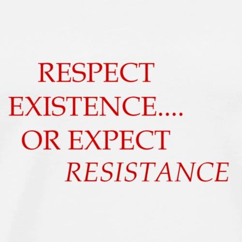 Respect Existence - Men's Premium T-Shirt