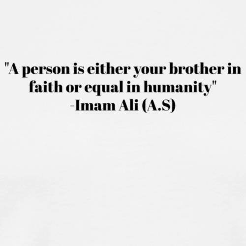 Imam Ali Quote, Beautiful - Men's Premium T-Shirt