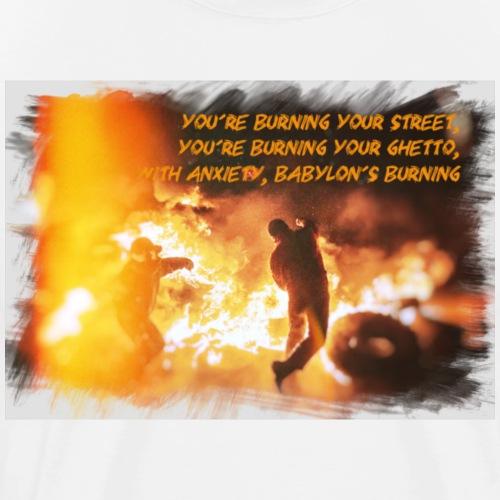 Babylon's Burning - Men's Premium T-Shirt