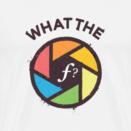 WTF - What the F? - Men's Premium T-Shirt