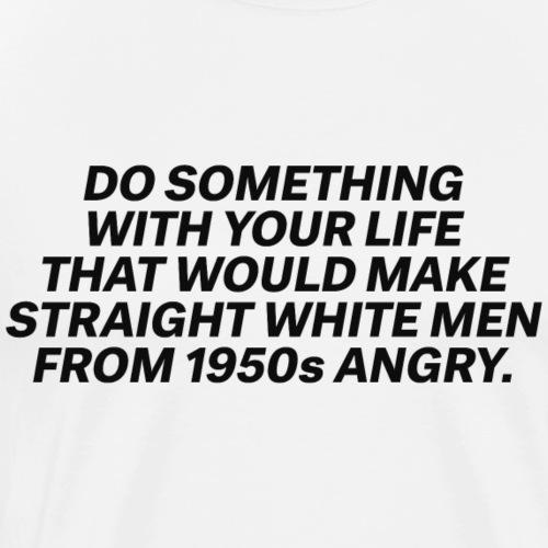 Do you! - Men's Premium T-Shirt