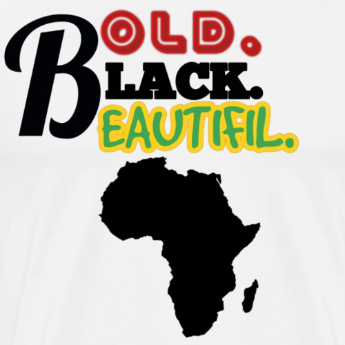 BOLD BLACK BEAUTIFUL - Men's Premium T-Shirt