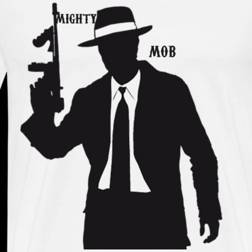 mighty mob - Men's Premium T-Shirt