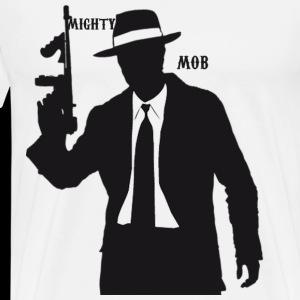 mighty mob - Men's Premium T-Shirt