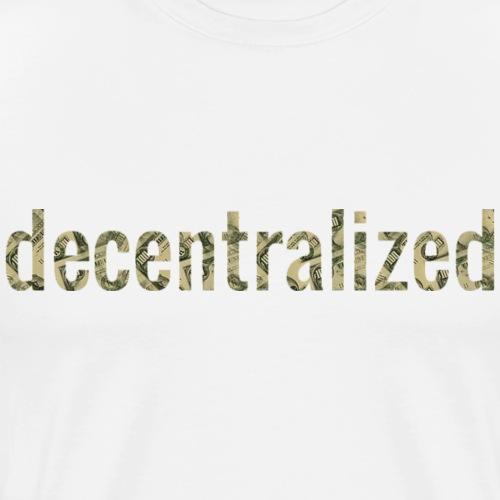 Decentralized - Men's Premium T-Shirt
