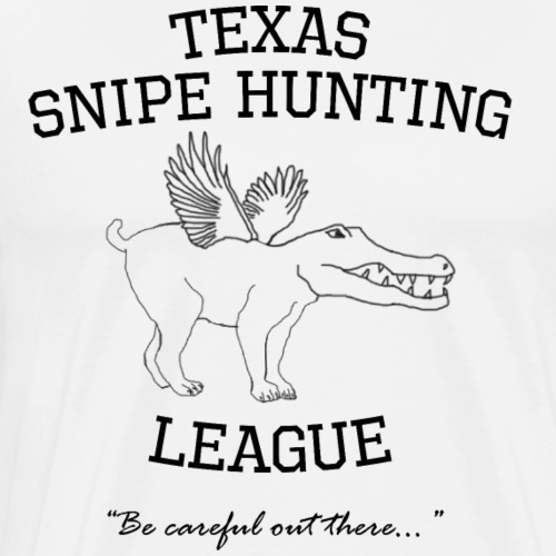 Texas Snipe Hunting League - Men's Premium T-Shirt