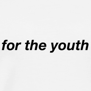 for the youth plain text - Men's Premium T-Shirt