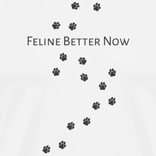 Feline Better Now - Men's Premium T-Shirt