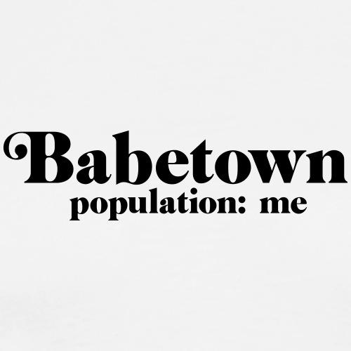 babetown population: me - Men's Premium T-Shirt