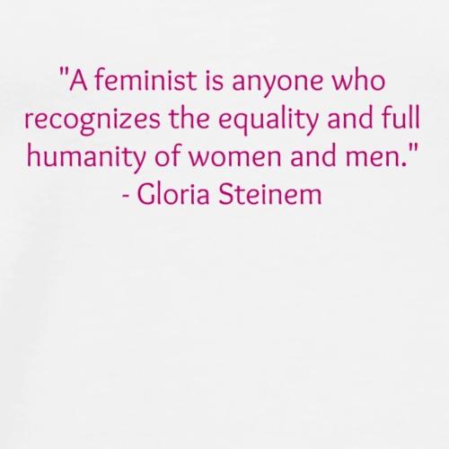 We should all be feminists. - Men's Premium T-Shirt