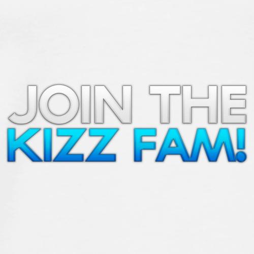 Join the Kizz Fam Apparel! - Men's Premium T-Shirt