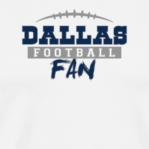Dallas Football Fan - Men's Premium T-Shirt