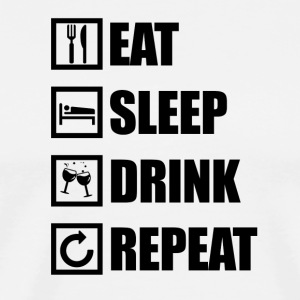 EAT SLEEP DRINK REPEAT - Men's Premium T-Shirt
