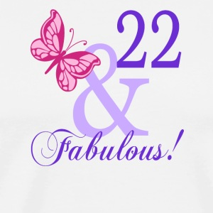 22 and Fabulous - Men's Premium T-Shirt