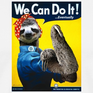 We Can Do It (...Eventually) Sloth - Men's Premium T-Shirt