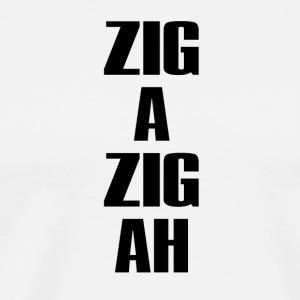 Zig A Zig Ah Black - Men's Premium T-Shirt