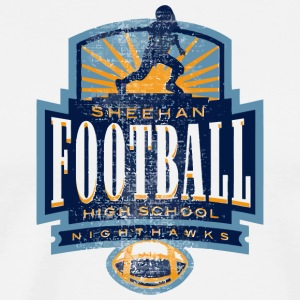 SHEEHAN FOOTBALL HIGH SCHOOL NIGHTHAWKS - Men's Premium T-Shirt