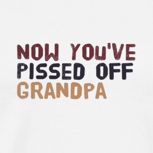 IMG 3028 Now you've pissed off Grandpa Shirt - Men's Premium T-Shirt