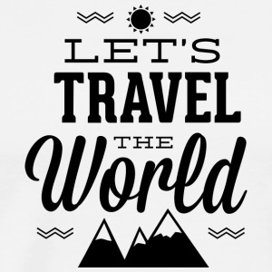 let-s_travel_the_world - Men's Premium T-Shirt