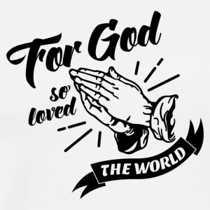 For God So Loved The World… - Alt. Design (Black) - Men's Premium T-Shirt