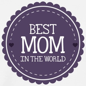 best_mom_in_the_world - Men's Premium T-Shirt