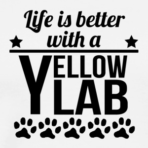 Life Is Better With A Yellow Lab - Men's Premium T-Shirt