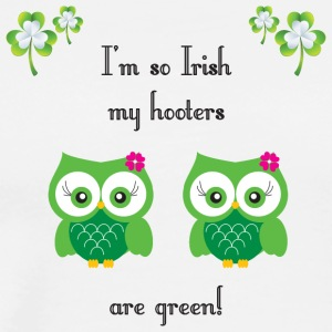 I'm so Irish my hooters are green! - Men's Premium T-Shirt