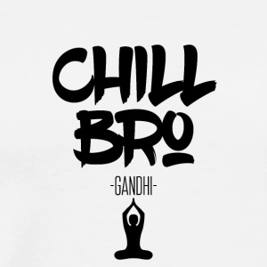 Chill Bro - Men's Premium T-Shirt