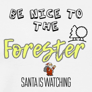Be nice to the Forester Santa is watching - Men's Premium T-Shirt