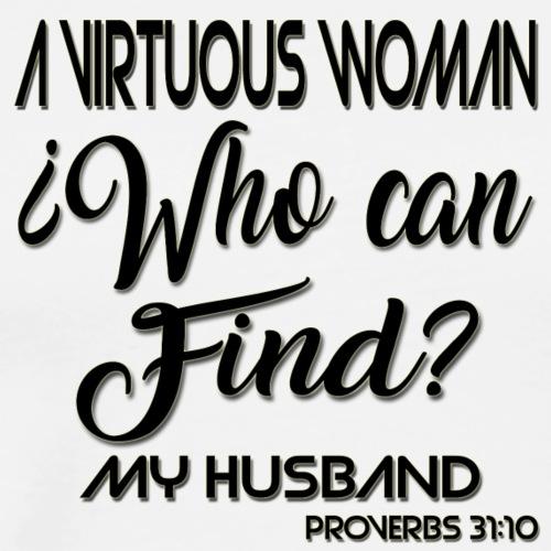 Virtuous Woman - Men's Premium T-Shirt